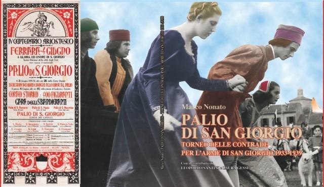 Palio di San Giorgio. Torneo delle contrade per l'arme di San Giorgio 1933-1939